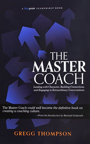 The Master Coach (Bluepoint Leadership Series)