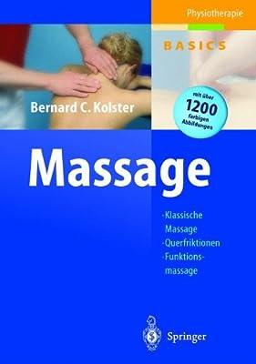 Massage: Klassische Massage, Querfriktionen, Funktionsmassage