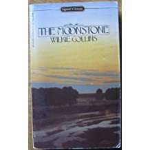 Collins Wilkie : Moonstone (Sc) (Signet classics) by Wickie William Collins (1984-03-01)