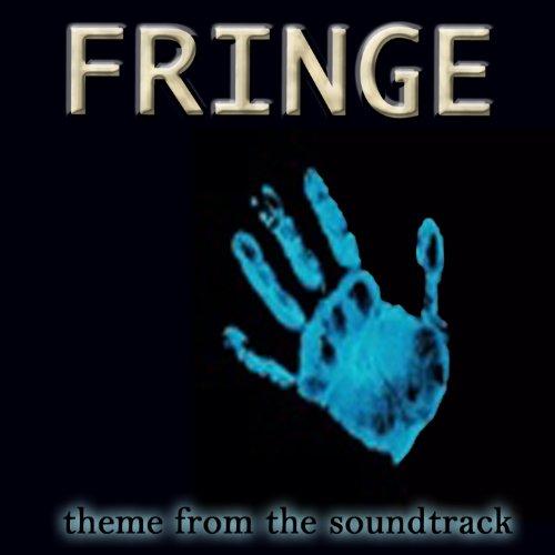 """Fringe (Soundtrack Theme from """"Fringe"""")"""