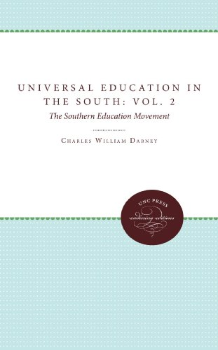 Universal Education in the South: Vol. 2, the Southern Education Movement