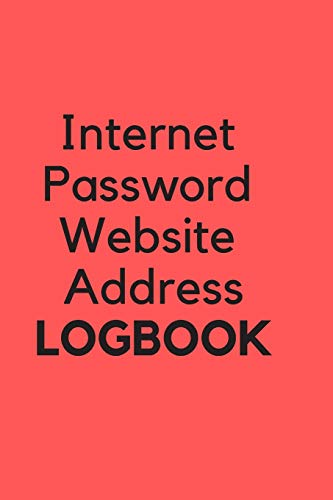 Internet Password Website Address Logbook: Red Personal Online Web URL Username Login Email Keeper Organizer Notebook, A To Z Alphabetical Pages 6x9