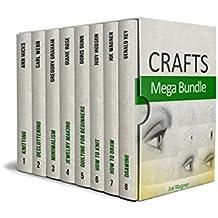 Crafts Mega Bundle: 200+ Amazing DIY Crafts Ideas (English Edition)