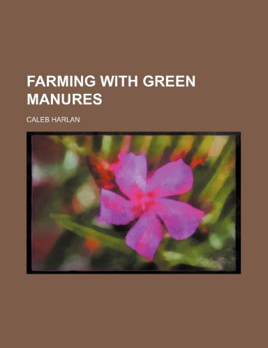 Farming with green manures