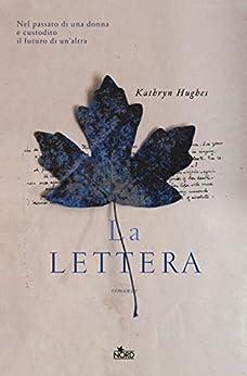 La lettera di [Hughes, Kathryn]