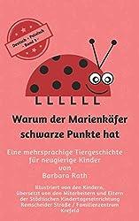 Warum der Marienkäfer schwarze Punkte hat - Deutsch / Polnisch -: Eine mehrsprachige Tiergeschichte für neugierige Kinder (Zweisprachig lesen & vorlesen, Band 3)
