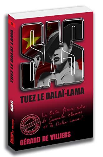 SAS 175 Tuez le Dalaï-Lama
