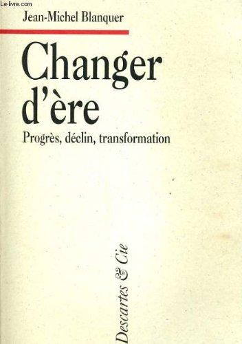 Changer d'ère par Blanquer Jean-Michel