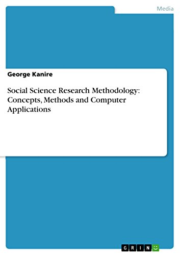 Social Science Research Methodology: Concepts, Methods and Computer Applications