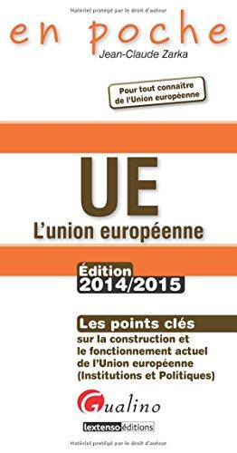 UE L'Union européenne par Jean-Claude Zarka
