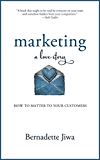 Marketing: A Love Story: How to Matter to Your Customers (English Edition)