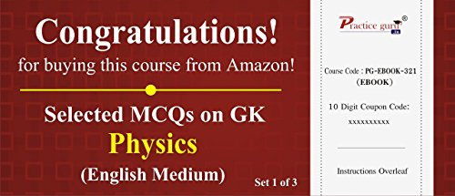 Selected MCQs on GK - Physics Set 1 of 3