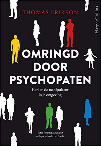 Omringd door psychopaten (Dutch Edition)