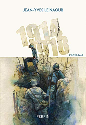 1914-1918 par Jean-Yves LE NAOUR