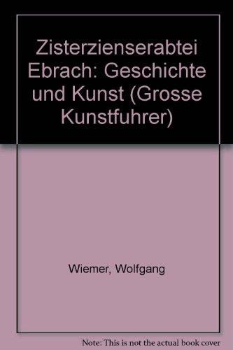 Zisterzienserabtei Ebrach: Geschichte und Kunst