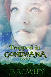 Trapped in Gondwana (English Edition)