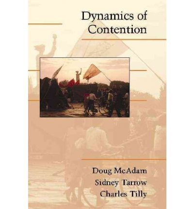 [ DYNAMICS OF CONTENTION (CAMBRIDGE STUDIES IN CONTENTIOUS POLITICS) ] by McAdam, Doug ( Author) Jun-2010 [ Paperback ]