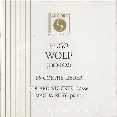 16 Lieder Sur Des Poemes De Goethe [Import anglais]