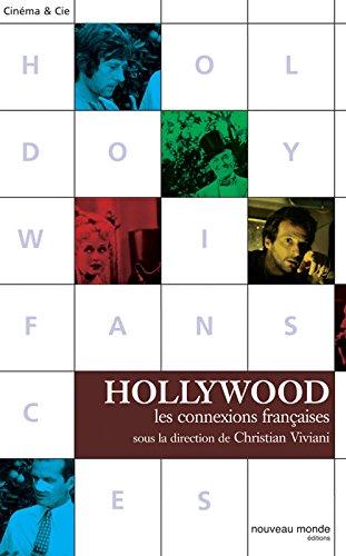 Hollywood, Les connexions françaises