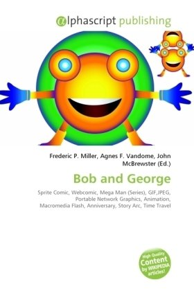 Bob and George