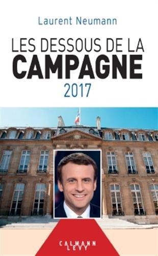 Les dessous de la campagne présidentielle 2017
