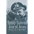 Teddy Suhren, Ace of Aces: Memoirs of a U-Boat Rebel