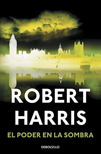 El poder en la sombra por Robert Harris