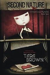 Second Nature (Crimson Cove Mysteries) (Volume 2) by Tara Brown (2015-10-28)