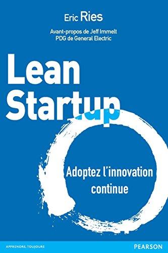 Lean Startup: Adoptez l'innovation continue (Village Mondial) par Eric Ries