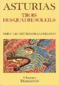 Trois des quatre soleils : Skira - Les sentiers de la création