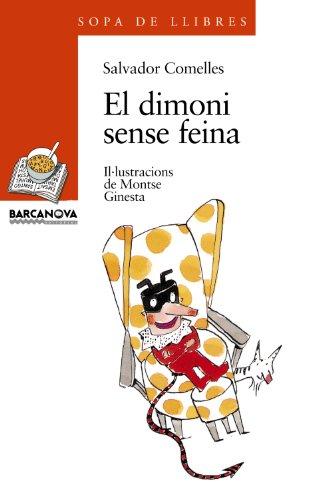 El dimoni sense feina (Llibres Infantils I Juvenils - Sopa De Llibres. Sèrie Taronja)