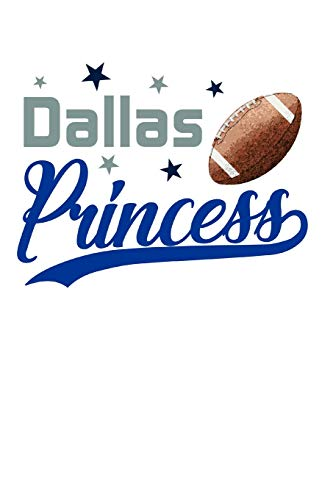 Dallas Princess: Football Blank Lined Journal Notebook Diary 6x9