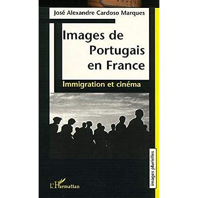 IMAGES DE PORTUGAIS EN FRANCE: Immigration et cinéma