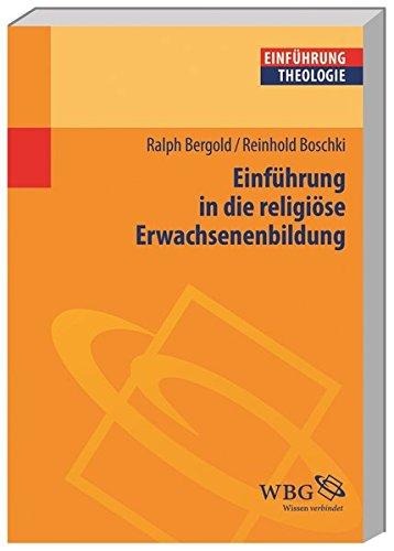 Einführung in die religiöse Erwachsenenbildung (Theologie kompakt)