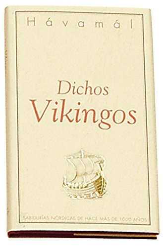 Havamal: Dichos Vikingos