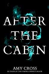 After the Cabin (English Edition)