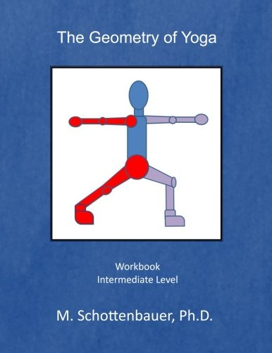 The Geometry of Yoga: Workbook