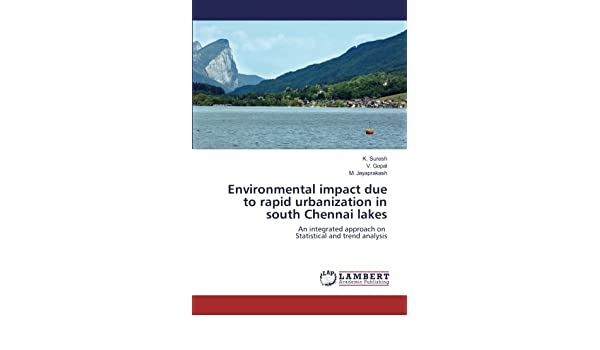 Buy Environmental impact due to rapid urbanization in south Chennai