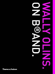 Wally Olins on Brand by Wally Olins (2005-03-23)