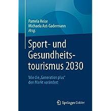 """Sport- und Gesundheitstourismus 2030: Wie die """"Generation plus"""" den Markt verändert"""