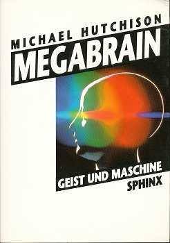 Megabrain: Geist und Maschine