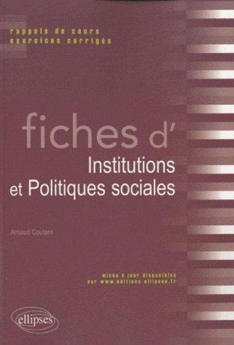 Fiches d'institutions & politiques sociales rappels de cours & exercices corrigés