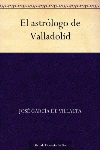 El astrólogo de Valladolid por José García de Villalta