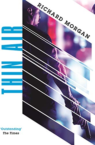 Thin Air: From the author of Netflixs Altered Carbon ...
