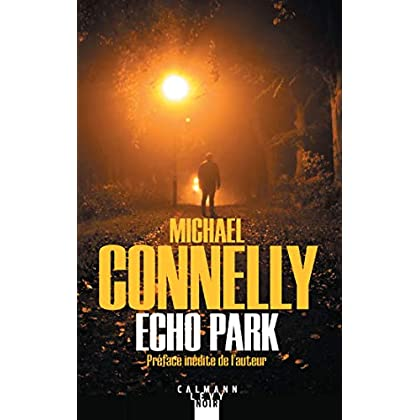 Echo Park (Harry Bosch t. 12)