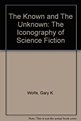 The Known and The Unknown: The Iconography of Science Fiction