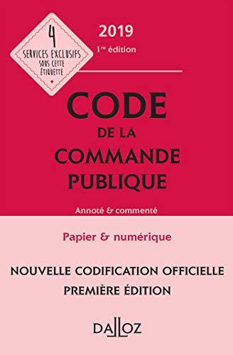 Code de la commande publique 2019, annoté et commenté