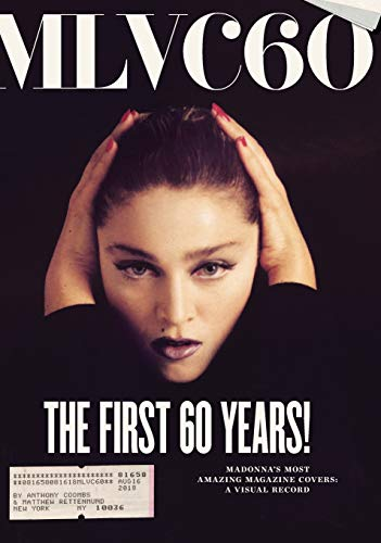 MLVC60: Madonna's Most Amazing Magazine Covers: A Visual Record