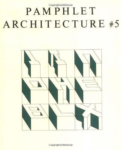 Pamphlet Architecture 5: Alphabetical City (Pamphlet Architecture 1)