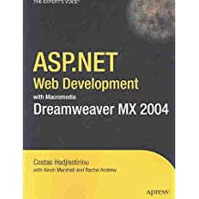 [(ASP.Net Web Development with Macromedia Dreamweaver MX 2004)] [By (author) Costas Hadjisotiriou ] published on (April, 2004)